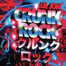 Crunk Rock [iTunes Explicit Version]