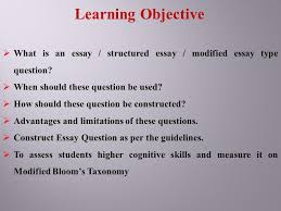 essay type questions and their improvement ppt  learning objective what is an essay structured essay modified essay type question when should