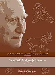 JOSÉ LUIS MELGAREJO VIVANCO. Tejeda-Martínez, Adalberto; Corzo, Ricardo;  Del Moral, Agustín (comps.). ebook. 9786075024707