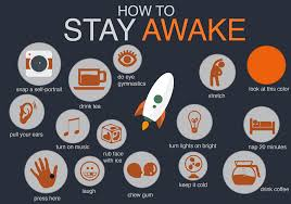 best ways to stay awake how to stay awake i need this for late night homework panics i say