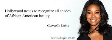 African American Beauty Quotes Best of Hollywood Needs To Recognize All Shades Of African American Beauty