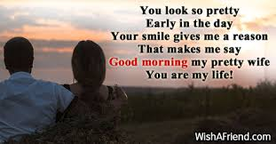 Good Morning Wife Quotes Best of Good Morning Messages For Wife