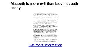 macbeth is more evil than lady macbeth essay google docs