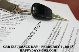 car insurance day february 1 2018 happy days 365