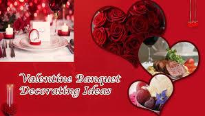 romantic valentine banquet decorating ideas