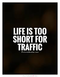 Traffic Quotes | Traffic Sayings | Traffic Picture Quotes (29 Images)