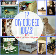 Diy Dog Bed 12 Diy Dog Beds A Little Craft In Your Day