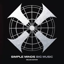 <b>Big</b> Music (Deluxe Edition) by <b>Simple Minds</b> on Spotify