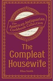 The Compleat Housewife: Smith, Eliza: 9781449432911: Amazon.com: Books
