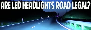 Are Led Car Bulbs Road Legal Led Upgrades Powerbulbs