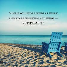 Quotes About Retirement