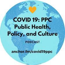 COVID-19: Public Health, Policy, and Culture