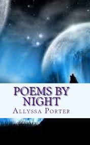 Amazon.com: Poems By Night eBook: Porter, Allyssa: Kindle Store