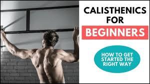 calisthenics for beginners how to