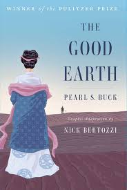 the good earth book by pearl s buck nick bertozzi official the good earth 9781501132766 hr