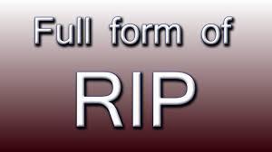 Full Form Of Rip