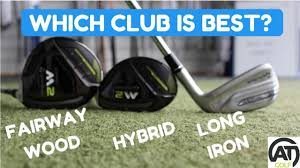 Fairway Wood V Hybrid V Long Iron Which One Is Best