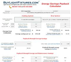 this is a basic calculation but it should give you an idea of the savings you could enjoy for most types of lighting upgrades