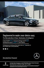 Mercedes Benz Financial Engineered To Make Your Choice Easy Ad Delhi Times Check Out More Car Advertisement Collection At Https Mercedes Benz Benz Mercedes