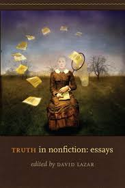truth in nonfiction essays by david lazar 3369611