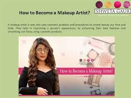 how to become a makeup artist authorstream