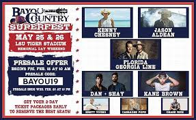 Pre Sale Code For 2019 Bayou Country Superfest
