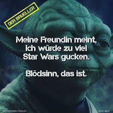 Der Brüller On Twitter Freundin Frau Starwars Blödsinn Spruch