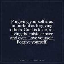 Forgive Yourself Quotes Unique Forgiving Yourself Is As Important As Forgiving Others Live Life