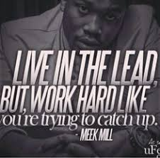 Meek Mill Dream Chaser Quotes Best of Shit Happens Real Fake Sayings And Such Pinterest Lyric