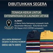 Aceh, probolinggo, pasuruan, jember, banyuwangi, samarinda, lampung, makassar, manado, medan. Lowongan Kerja Laundry