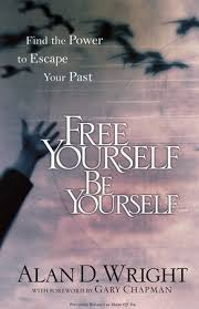 Free Yourself, Be Yourself by Alan D. <b>Wright</b> ...
