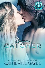 Dream Catcher A Memoir Dream Catcher Tulsa Thunderbirds 100 by Catherine Gayle 65