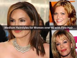 Medium Hairstyles For Women Over 40 With Fine Hair Hairstyle For Women