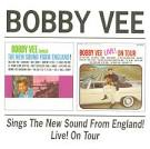 Bobby Vee Sings the New Sound from England!/Bobby Vee Live! on Tour