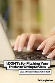 don ts for pitching your lance writing services want to get more lance writing jobs don t send these 3 things