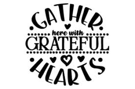 This free svg cutting file contains the following formats if you wish to share our … Gather Here With Grateful Hearts Svg Cut Files Free Svg Files Cut For Silhouette And More