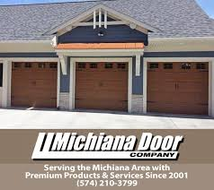 michiana door companyat michiana door operator we pride ourselves on our integrity and work ethic we are locally owned and operated and take pride in