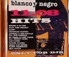 Blanco y Negro Hits 11.08
