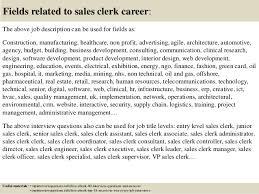 17 fields related to sales clerk sales clerk jobs