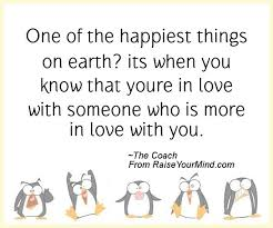 One Of The Happiest Things On Earth Its When You Know That Youre In Interesting You Know You Re In Love When Quotes