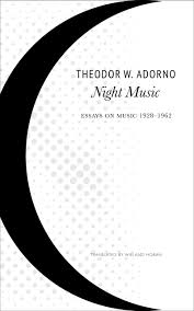 night music essays on music adorno hoban theodor