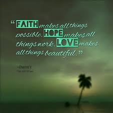 Love Faith Hope Quotes Love Faith Hope Quotes Custom 100 Beautiful And Inspiring Quotes On 70