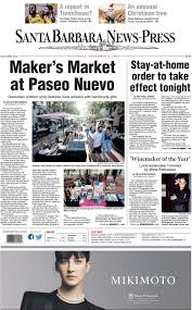 Santa Barbara News-Press: December 06, 2020 by Santa Barbara News-Press -  issuu