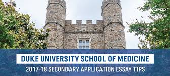 duke university medical school secondary application tips