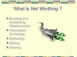 What Is Networth Networking To Increase Your Net Worth