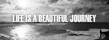 Life Is A Beautiful Journey Quotes Best Of Life Is A Beautiful Journey Thoughts Running Through My Head