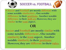 compare and contrast essay ppt video online 4 soccer vs