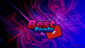 Best Font For Banner Design Top 10 Best Fonts Used For Youtube Banner Thumbnail More 2017