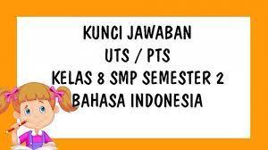 Indonesia untuk kelas 1 sd pada semester genap kurikulum 2013 tahun 2021/2022 dapat dengan mudah download dengan satu klik saja. Soal Uts Bahasa Indonesia Kelas 8 Smp Mts Semester 2 Kurikulum 2013 Dan Kunci Jawaban Pts Tribun Pontianak