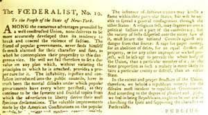 the federalist papers in this essay madison sets out the idea that factions political parties will always result from the association of